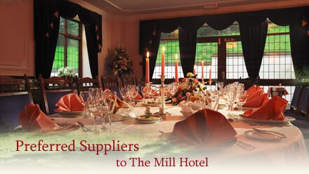 Preferred Suppliers to The Mill Hotel